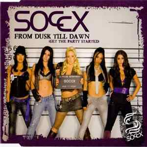 Soccx - From Dusk Till Dawn (Get The Party Started) Album