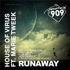 House Of Virus Ft. Marie Tweat - Runaway Album