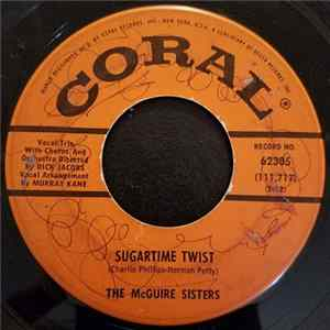 The McGuire Sisters - Sugartime Twist / More Hearts Are Broken That Way Album