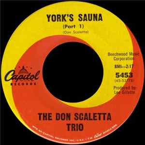 The Don Scaletta Trio - York's Sauna Album