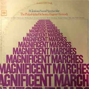 Eugene Ormandy, The Philadelphia Orchestra - Magnificent Marches Album