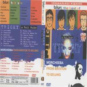 Blur / Tricky / Morcheeba - The Best Of / A Ruff Guide / From Brixton To Beijing Album