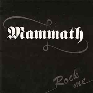 Mammath - Rock Me Album