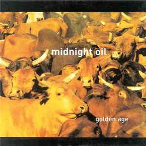 Midnight Oil - Golden Age Album