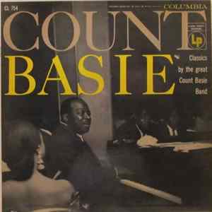 Count Basie And His Orchestra - Count Basie Classics By The Great Count Basie Band Album