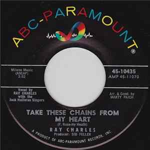 Ray Charles / Ray Charles And His Orchestra - Take These Chains From My Heart Album