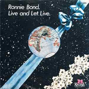 Ronnie Bond - Live And Let Live Album