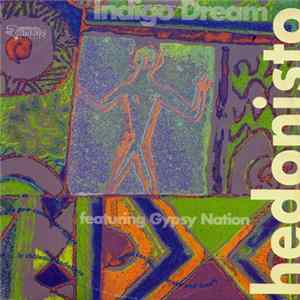 Indigo Dream Featuring Gypsy Nation - Hedonisto Album